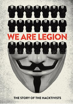 We Are Legion: Story of Hacktivists
